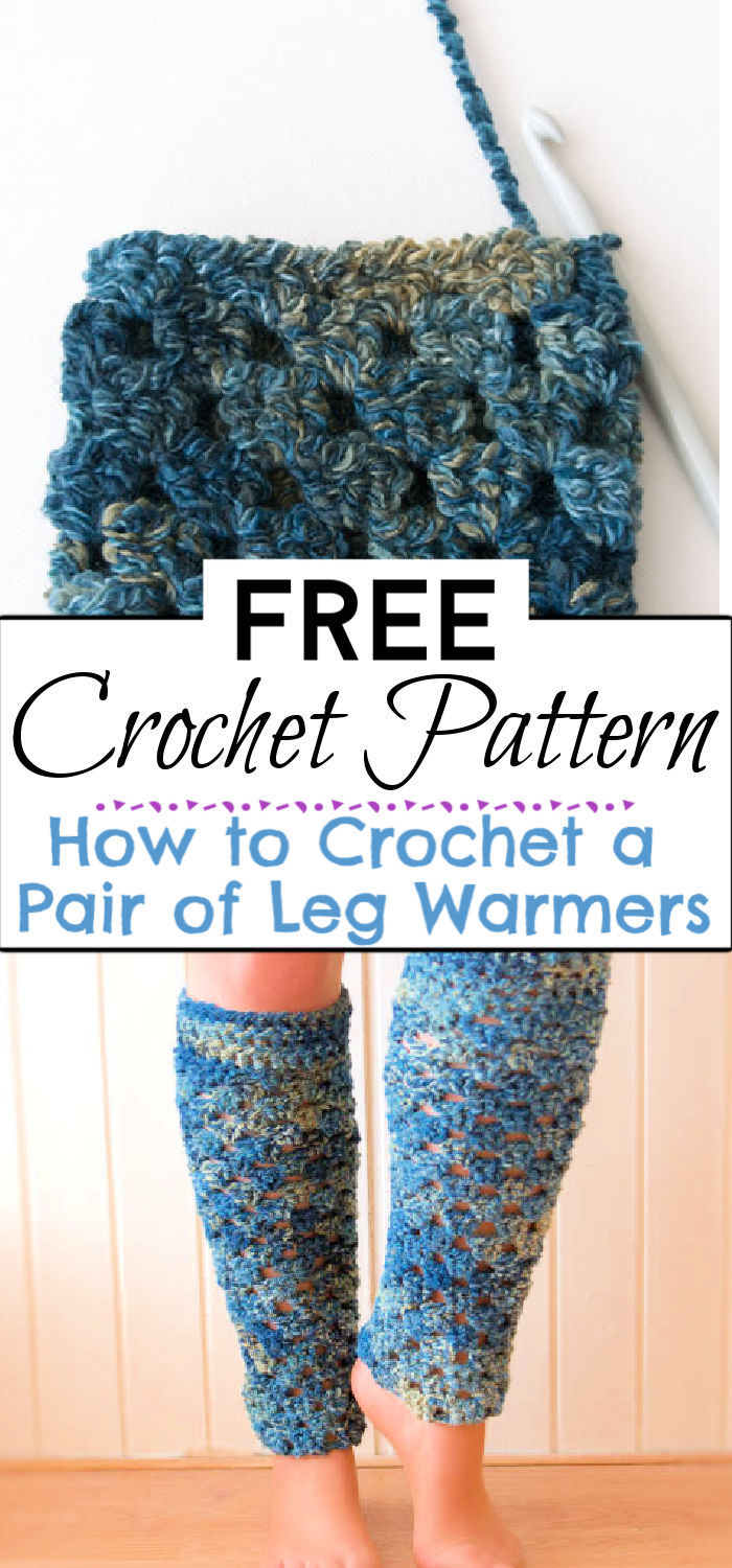 3. How to Crochet a Pair of Leg Warmers