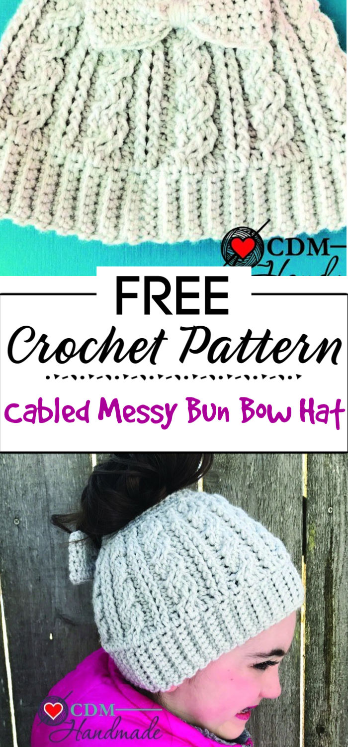 5. Cabled Messy Bun Bow Hat A Free Crochet Pattern