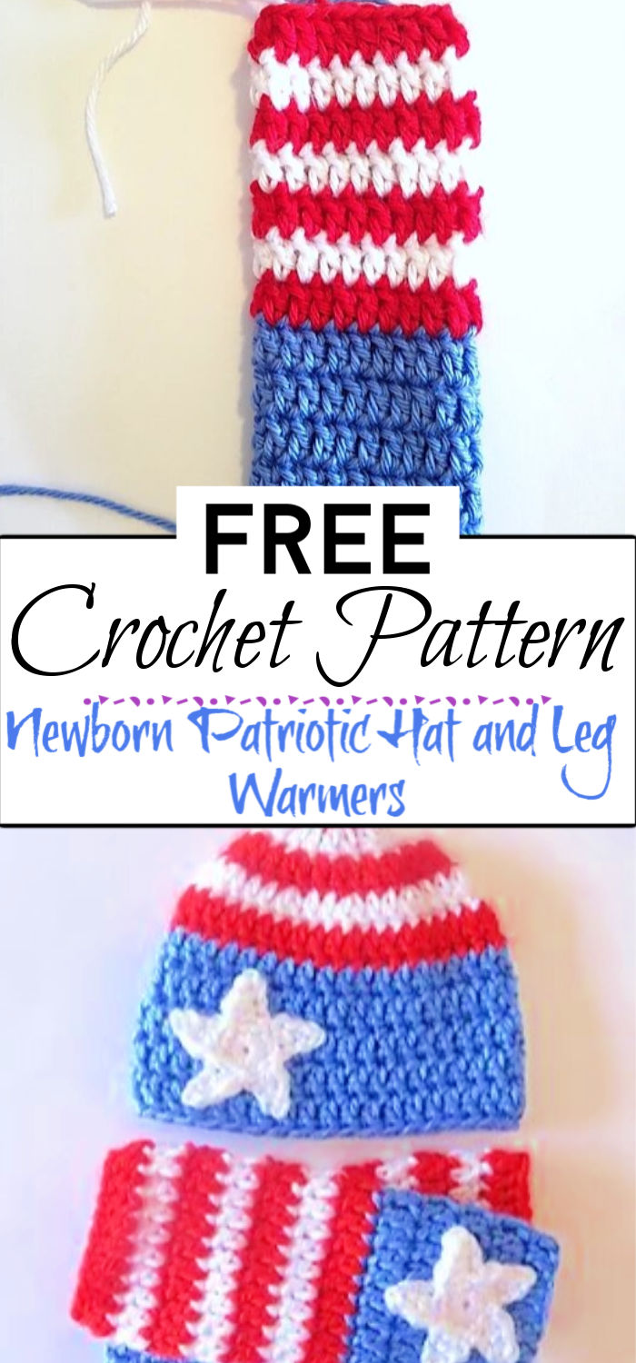 5. Newborn Patriotic Hat and Leg Warmers Free Crochet Pattern