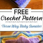7. Crochet Three Way Baby Sweater