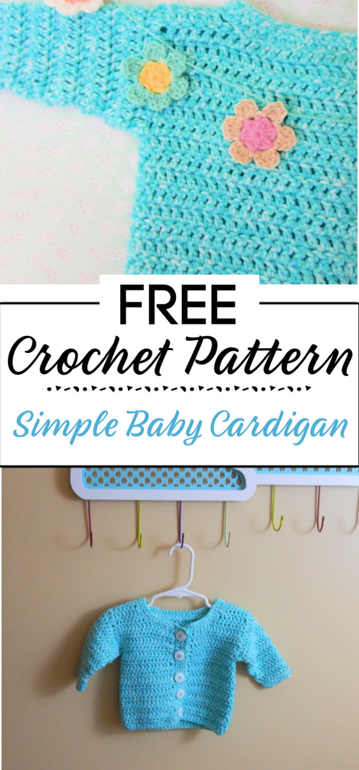 8. Simple Baby Cardigan A Free Crochet Pattern