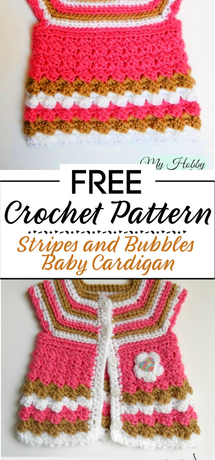 92. Stripes and Bubbles Baby Cardigan Free Crochet Pattern