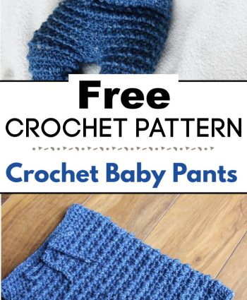 1. How To Crochet Baby Pants Free Pattern