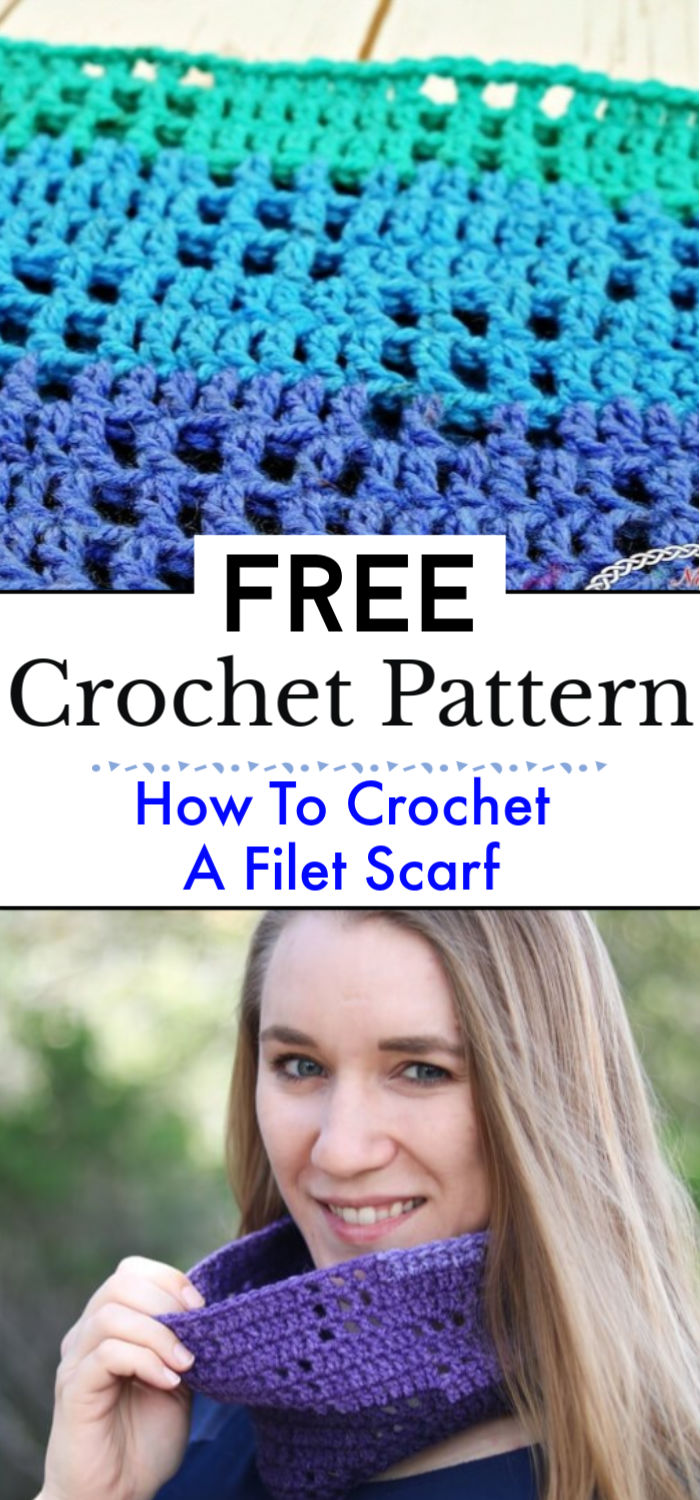 2. How To Crochet A Filet Crochet Scarf Free Pattern
