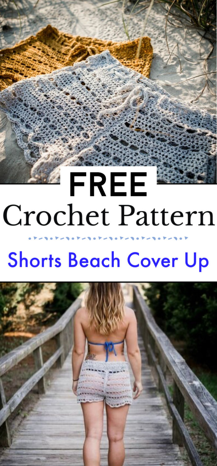 5. Crochet Shorts Beach Cover Up