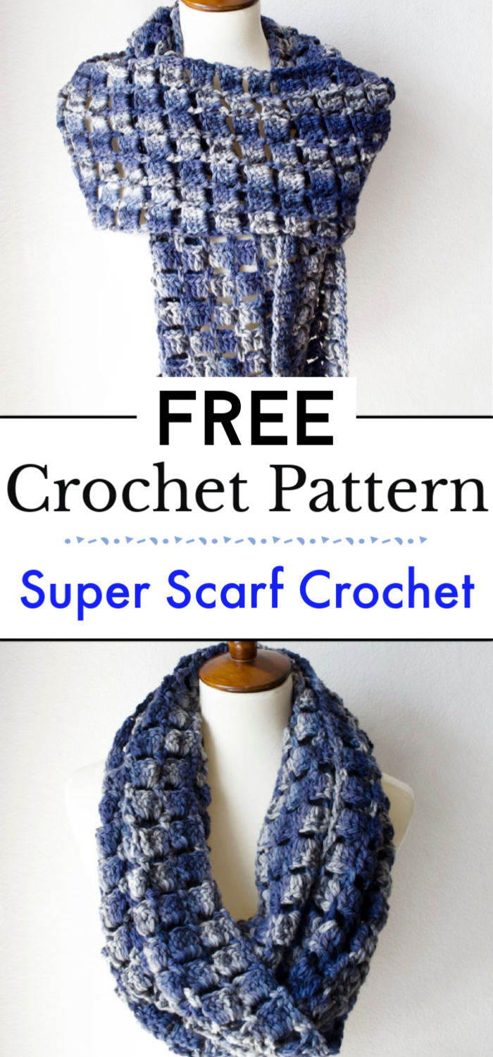 8. Super Scarf Crochet Pattern