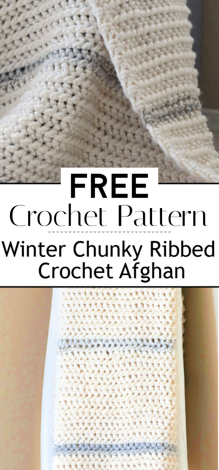 8. Winter Chunky Ribbed Crochet Afghan Pattern