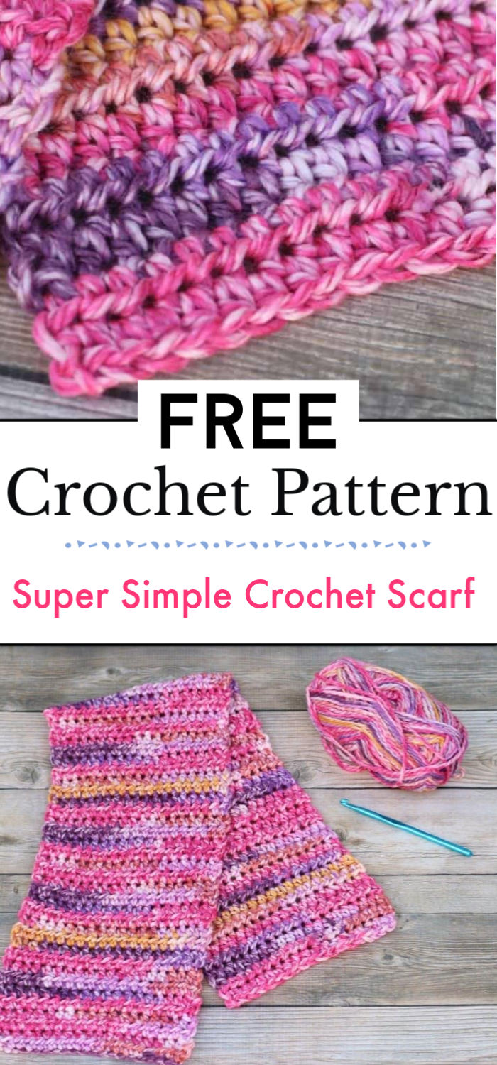 91. Super Simple Crochet Scarf Pattern