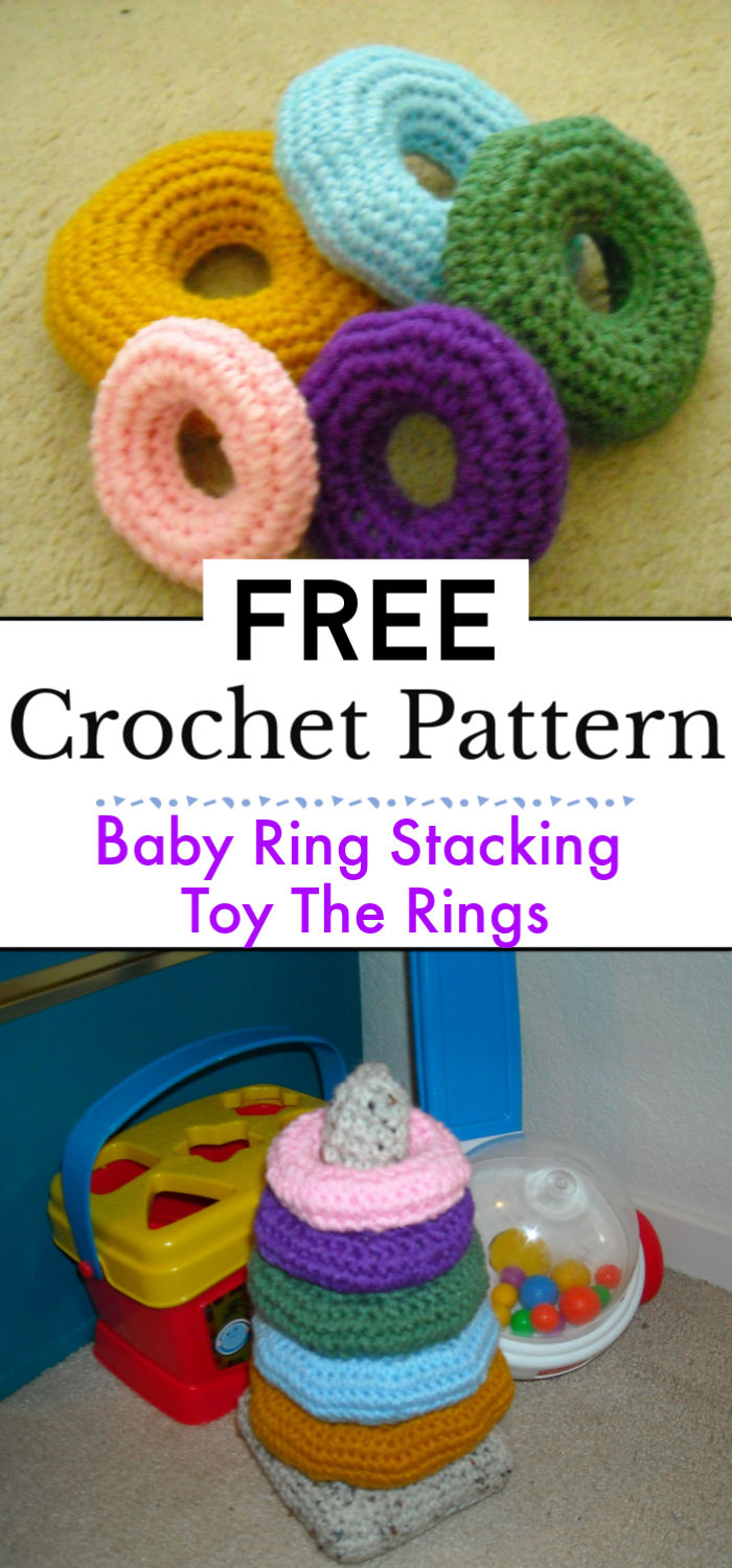 Crochet Baby Ring Stacking Toy The Rings
