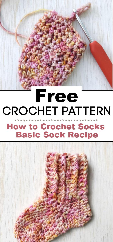 How to Crochet Socks Basic Sock Recipe