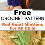 Red Heart Crochet Minttens For All Child