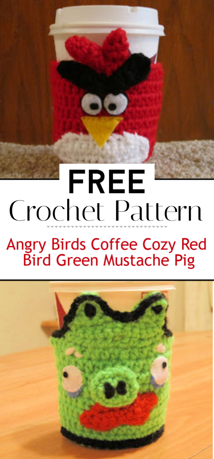 Angry Birds Coffee Cozy Crochet Pattern Red Bird Green Mustache Pig