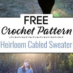 Crochet Heirloom Cabled Sweater