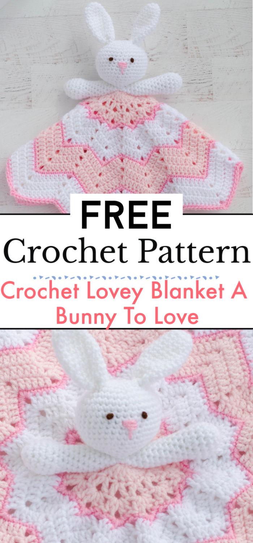 Crochet Lovey Blanket A Bunny To Love