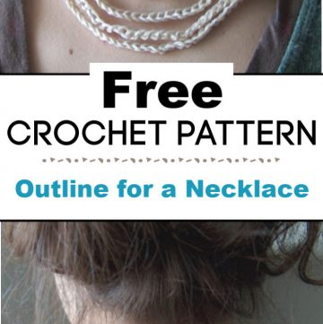 Free Patterns Outline for a Crochet Necklace