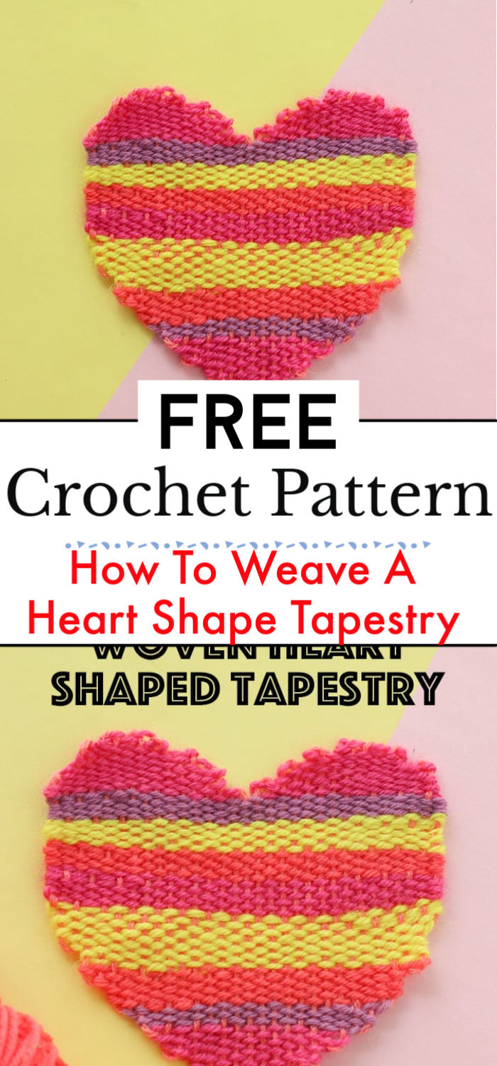 How To Weave A Heart Shape Tapestry