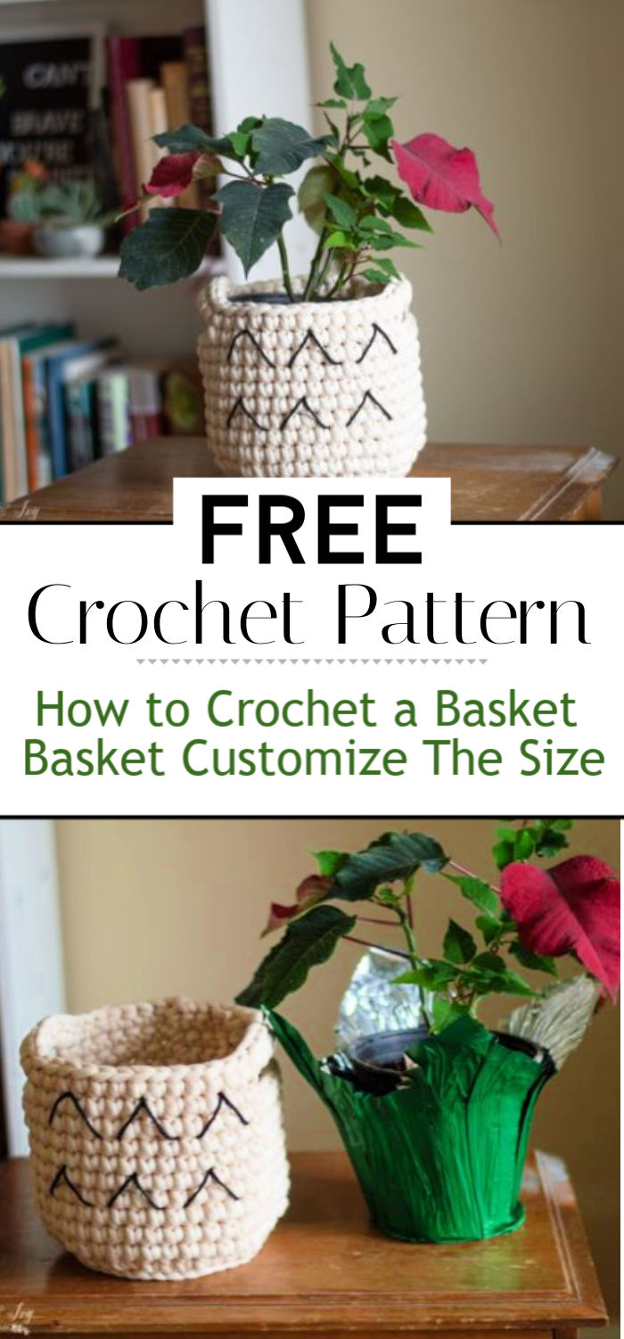 How to Crochet a Basket Crochet Basket Pattern Customize The Size