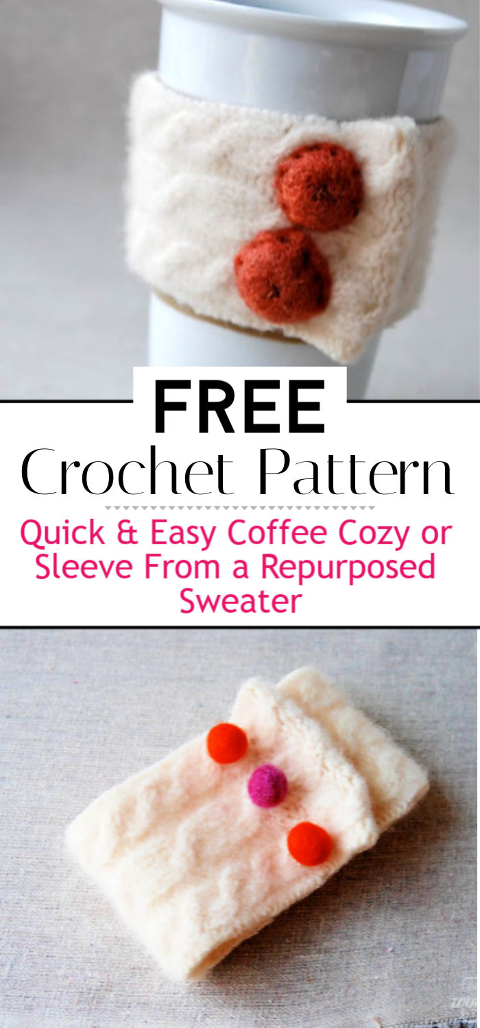 Tutorial Quick Easy Coffee Cozy or Sleeve from a Repurposed Sweater