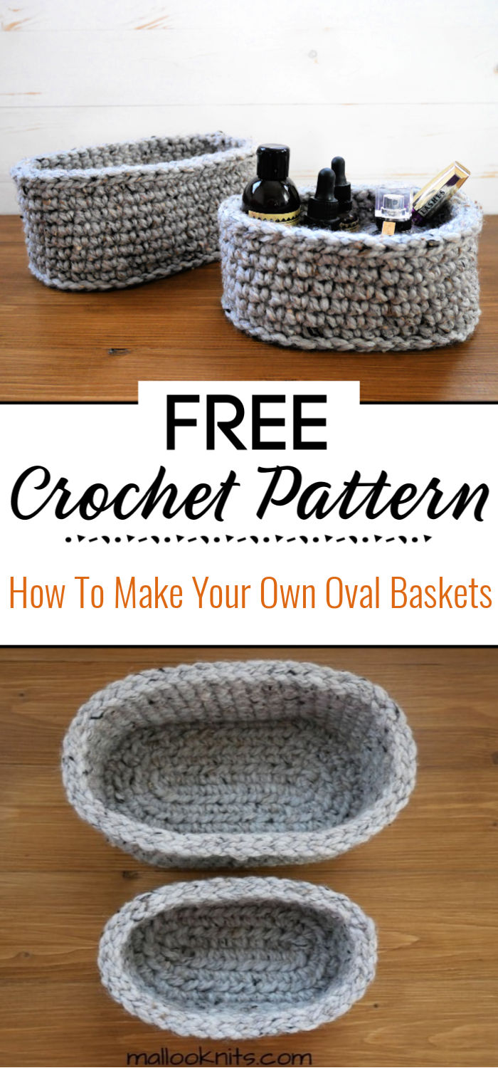 2.How To Make Your Own Oval Baskets Free Pattern 1