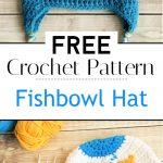 Crochet Hat Pattern Fishbowl Hat Pattern