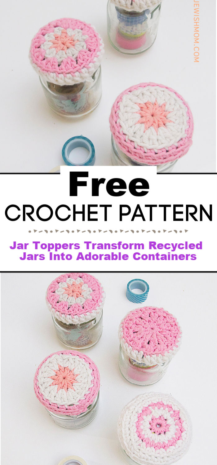 Crocheted Jar Toppers Transform Recycled Jars Into Adorable Containers