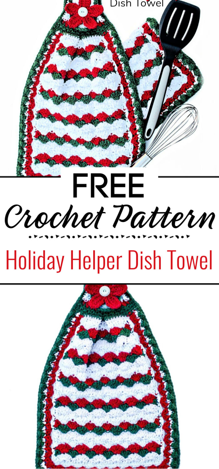 Free Crochet Pattern Holiday Helper Dish Towel