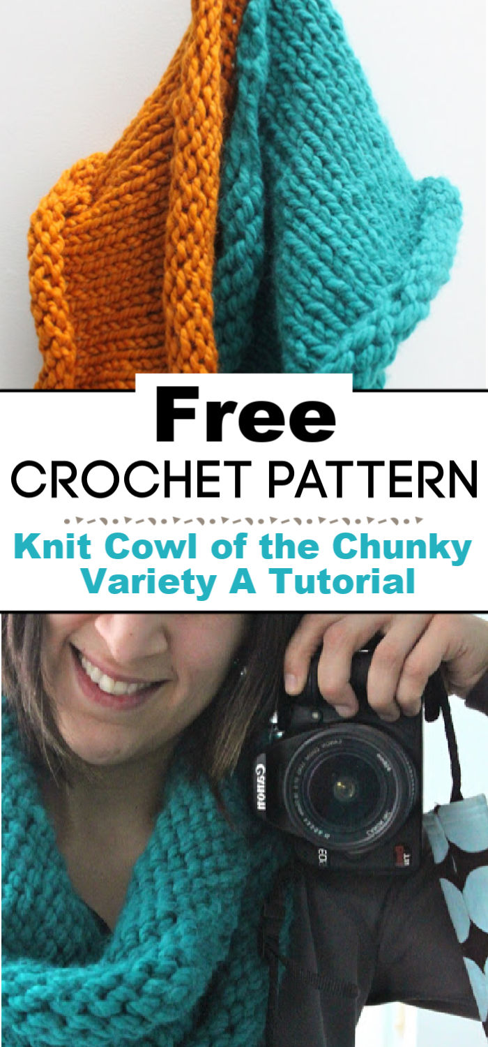 Knit Cowl of the Chunky Variety A Tutorial