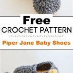 Piper Jane Baby Shoes Crochet Pattern