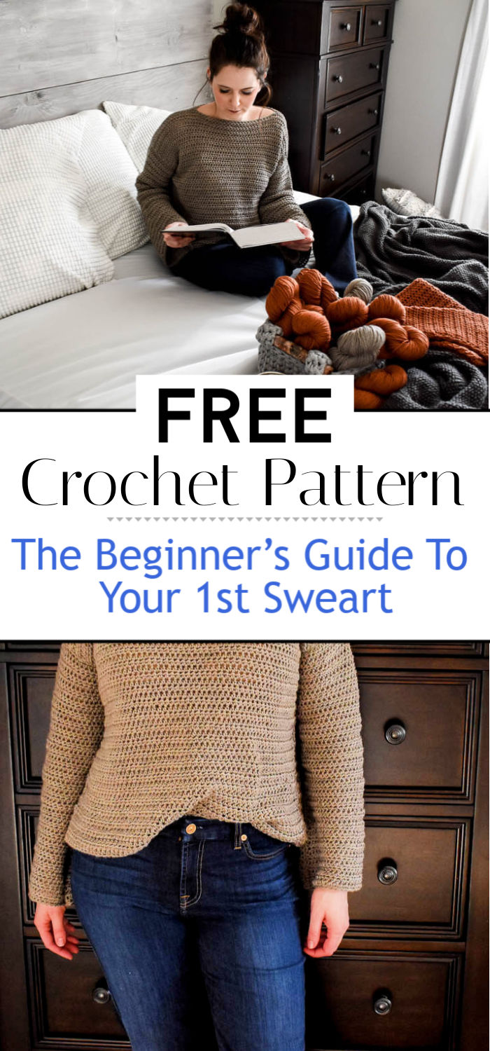 The Beginner's Guide To Crocheting Your 1st Sweart